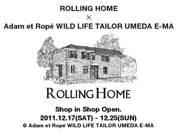 Adam et Rope WILD LIFE TAILOR 梅田E-MAにROLLING HOMEのショップインショップが登場